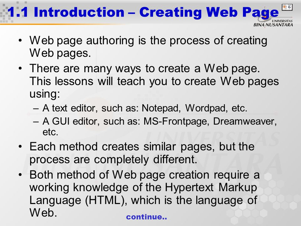 1.1 Introduction – Creating Web Page Web page authoring is the process of creating Web pages.