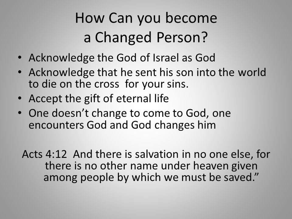 How Can you become a Changed Person.