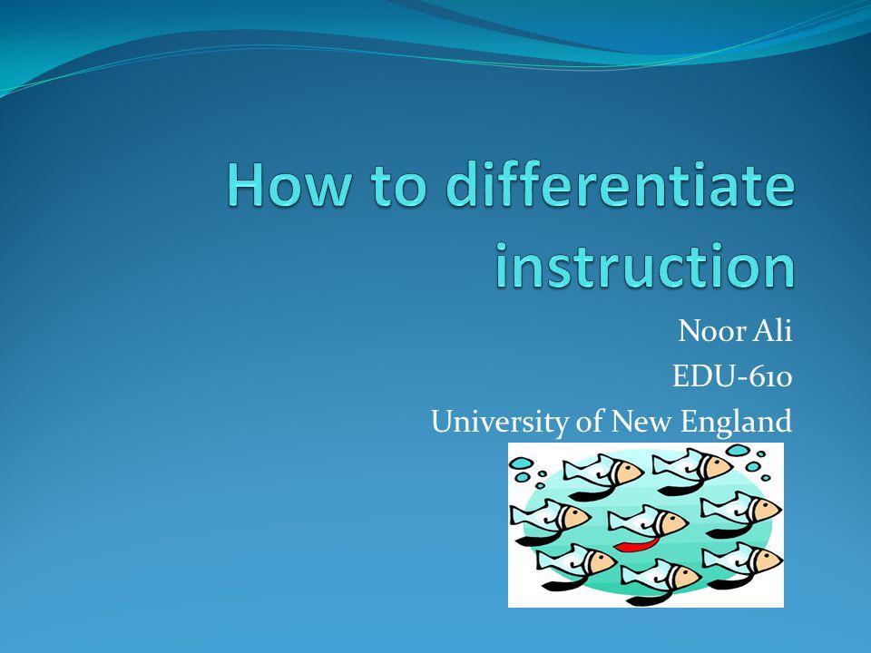Noor Ali EDU-610 University of New England