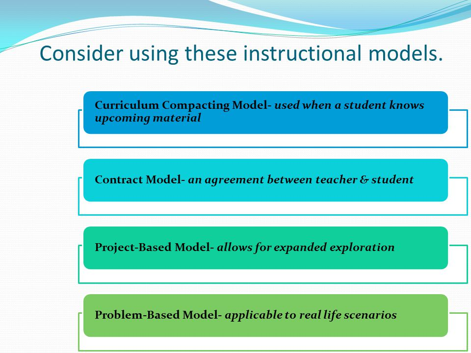 Consider using these instructional models.