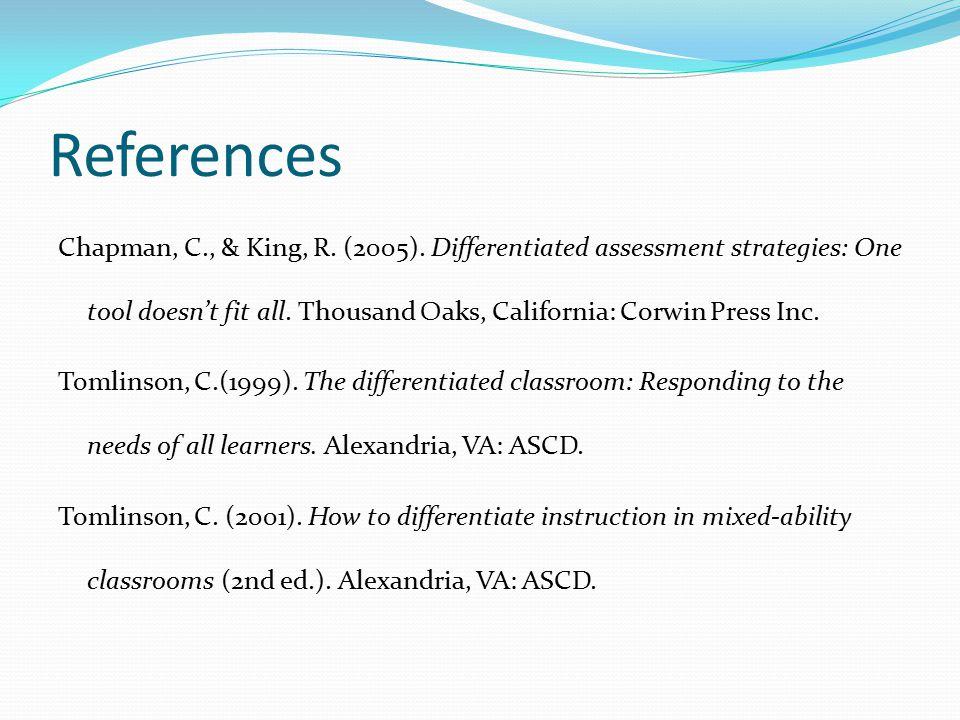 References Chapman, C., & King, R. (2005).