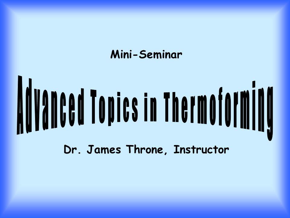 Mini-Seminar Dr. James Throne, Instructor