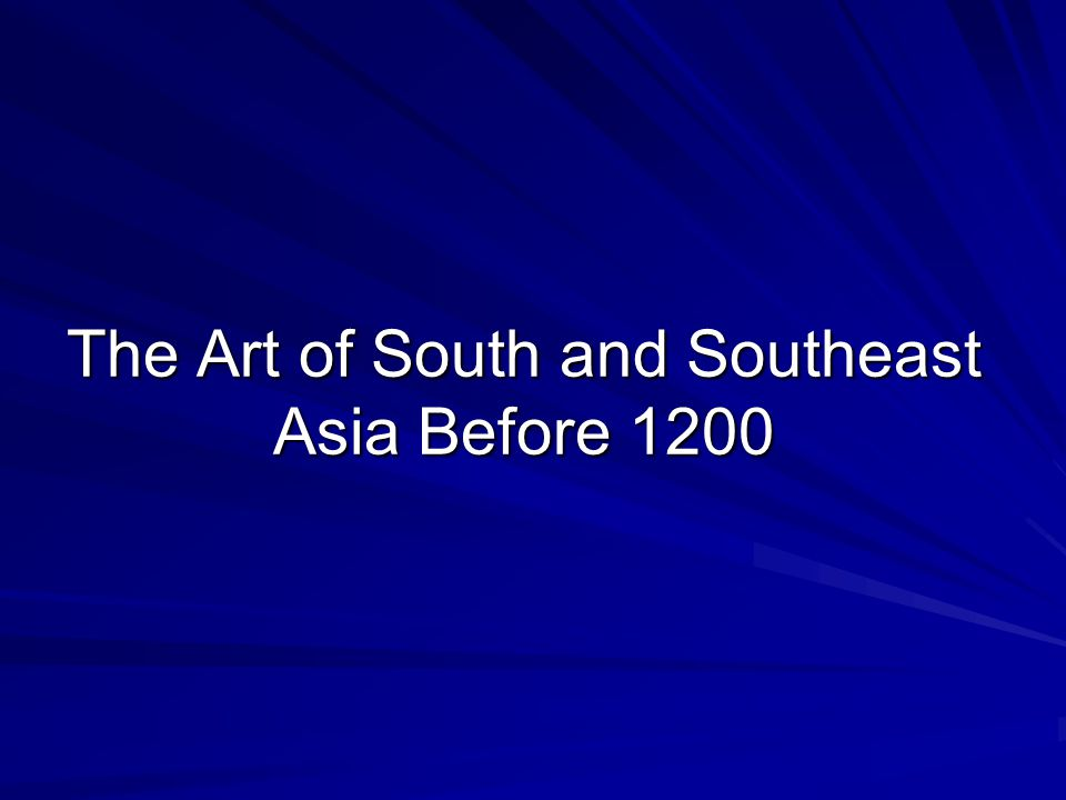 South and Southeast Asia Religion is the main influence on art during this period Buddhism and Hinduism are the religions of this time; often coexisting Sculpture and architecture became the predominant art forms Sensuous deities decorated temples and monasteries More Buddhist influenced art still exists today than does Hindu art.