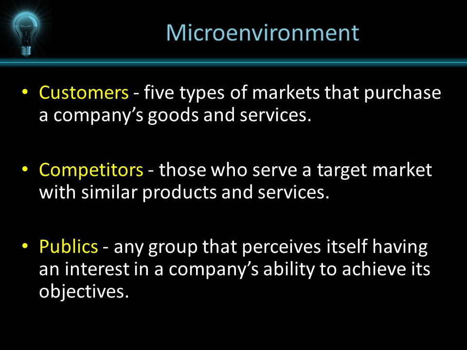 Macroenvironment The larger societal forces that affect the microenvironment – demographic, economic, natural, technological, political, and cultural forces.