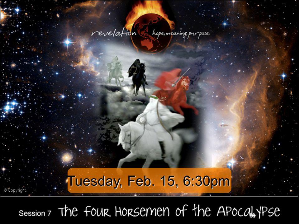 50 Tuesday, Feb. 15, 6:30pm
