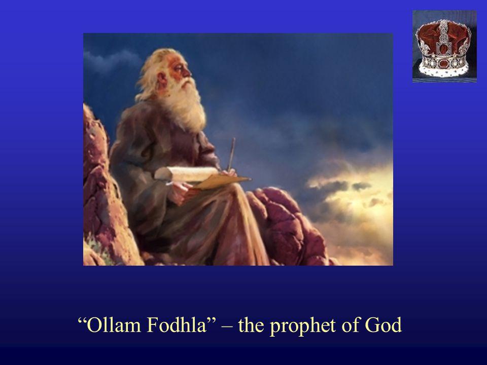 Ollam Fodhla – the prophet of God