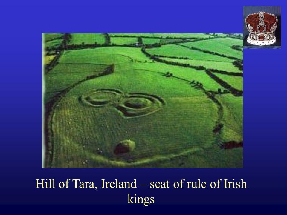 Hill of Tara, Ireland – seat of rule of Irish kings
