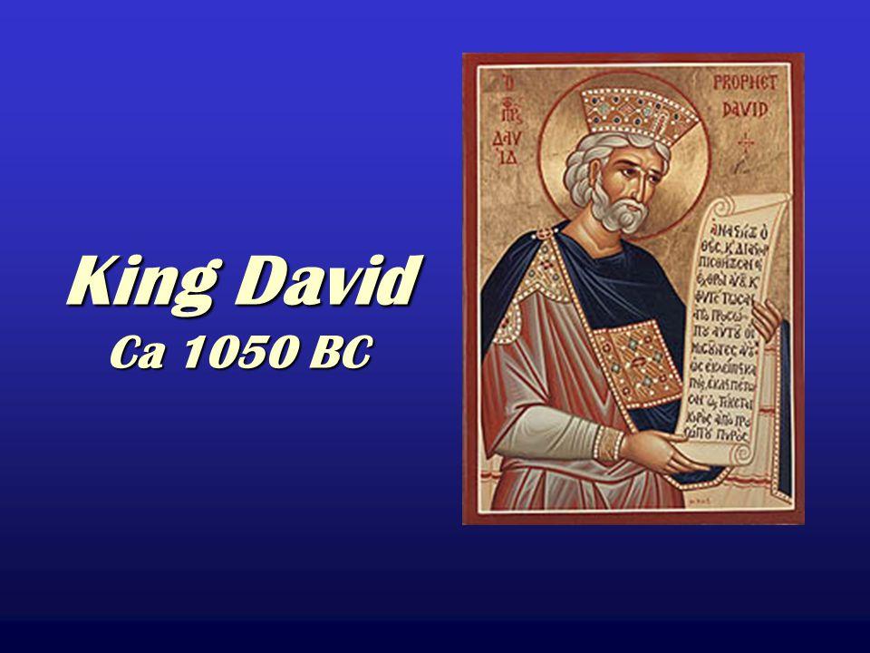 King David Ca 1050 BC