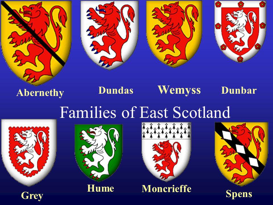 Families of East Scotland Abernethy Dundas Wemyss Dunbar Grey Hume Moncrieffe Spens
