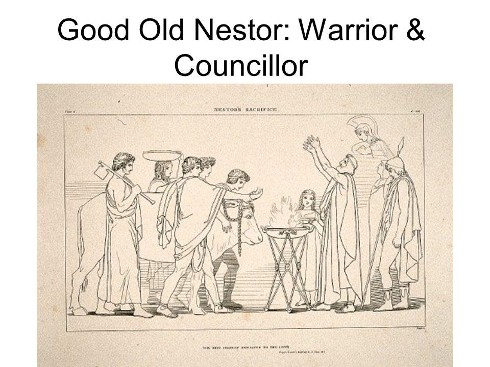Good Old Nestor: Warrior & Councillor