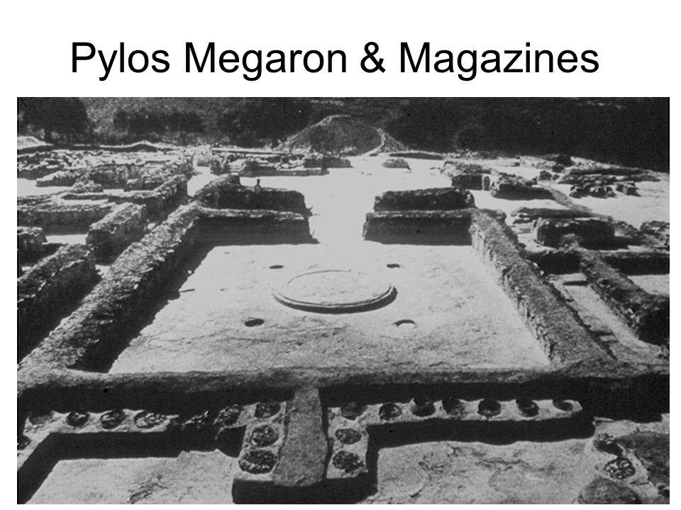 Pylos Megaron & Magazines