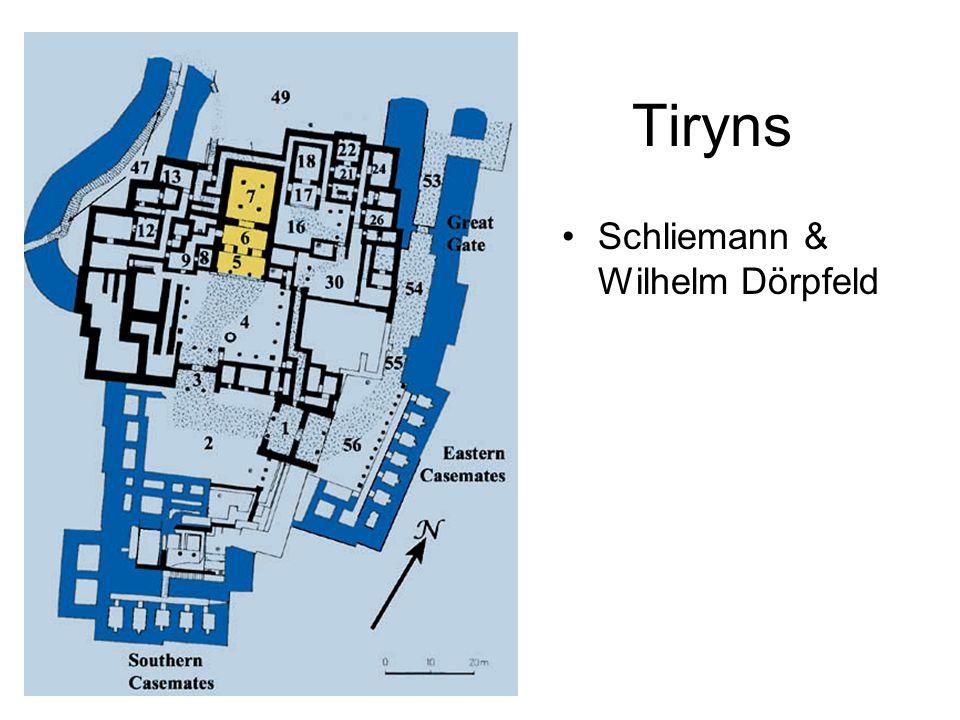 Tiryns Schliemann & Wilhelm Dörpfeld