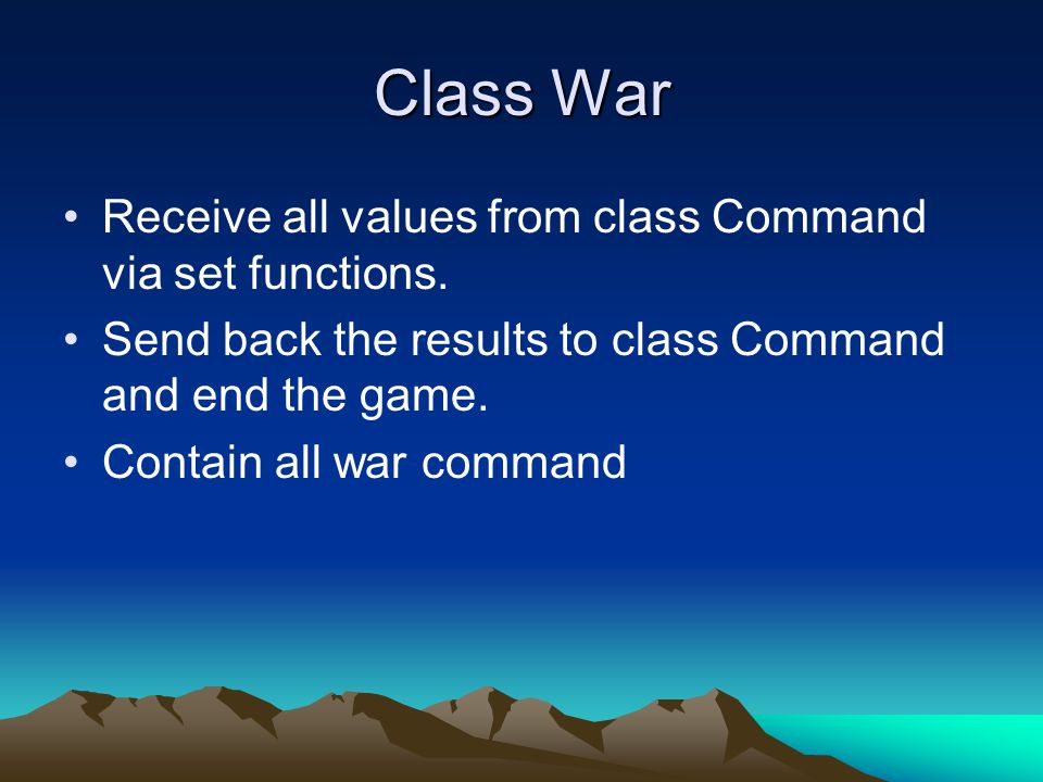 Class War Receive all values from class Command via set functions.