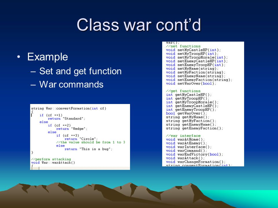 Class war cont'd Example –Set and get function –War commands