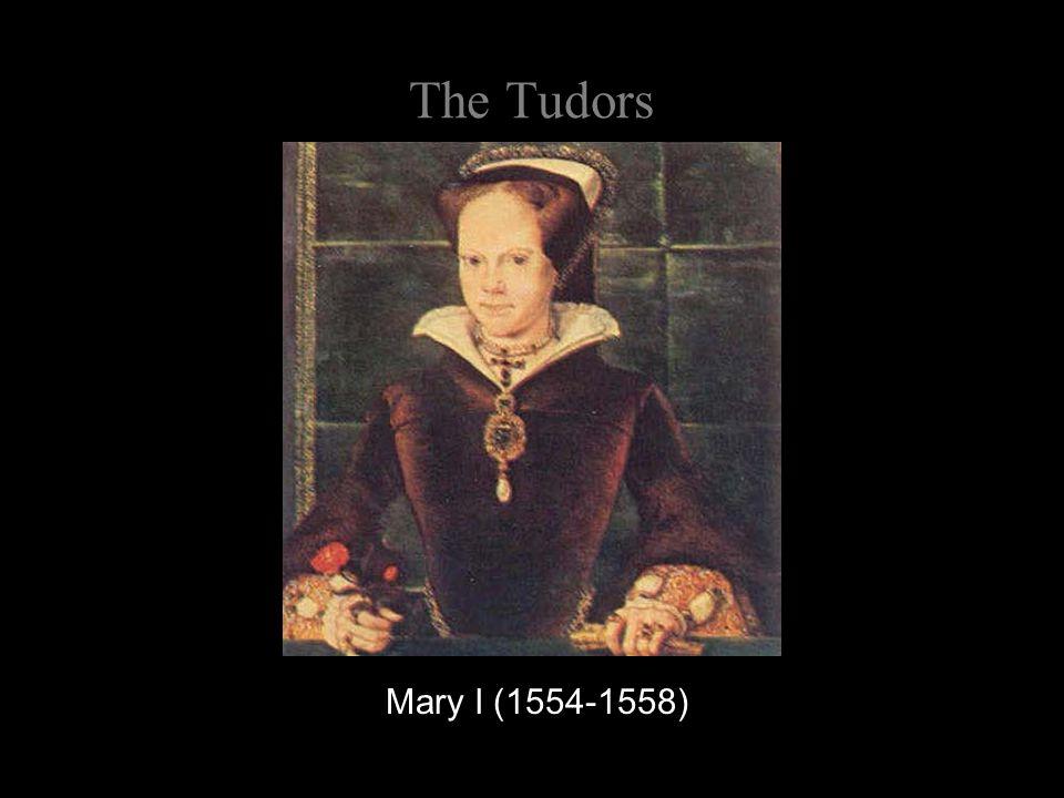 The Tudors Mary I (1554-1558)