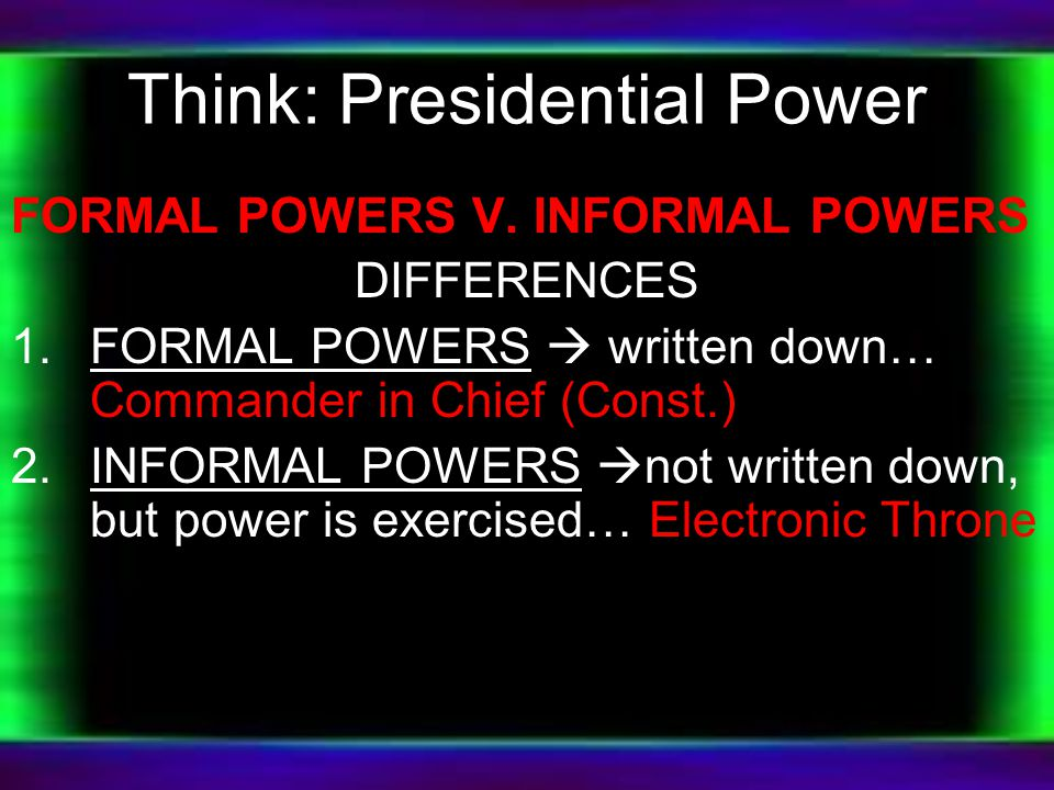 II.Non-Constitutional sources of Presidential Power: 1.Unity of office: one man vs.