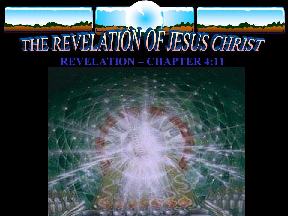 REVELATION – CHAPTER 4:11