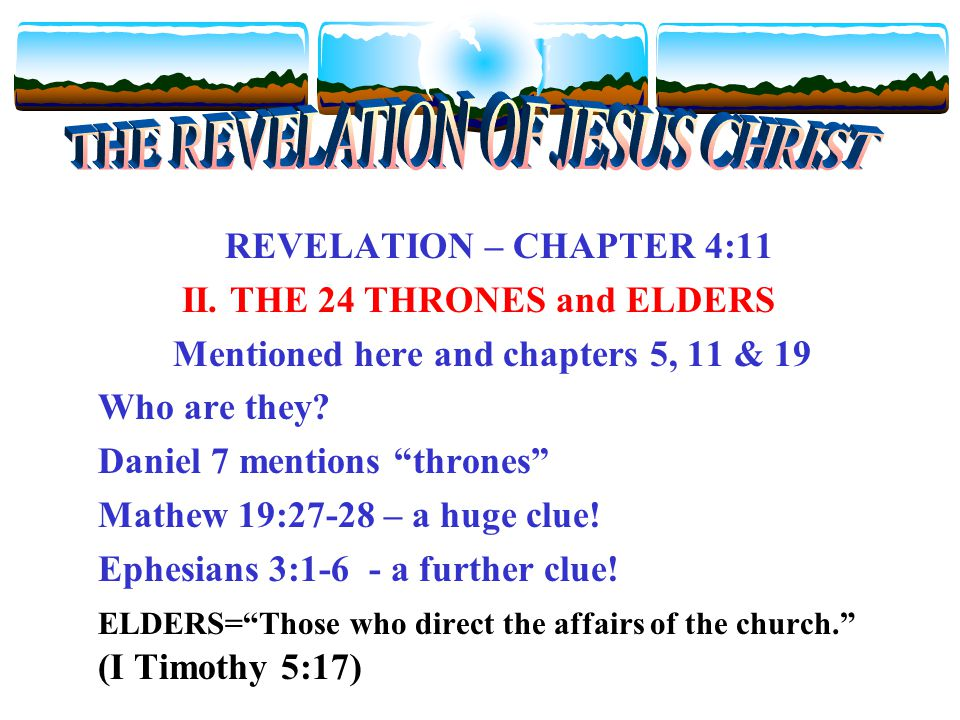 REVELATION – CHAPTER 4:11 II.