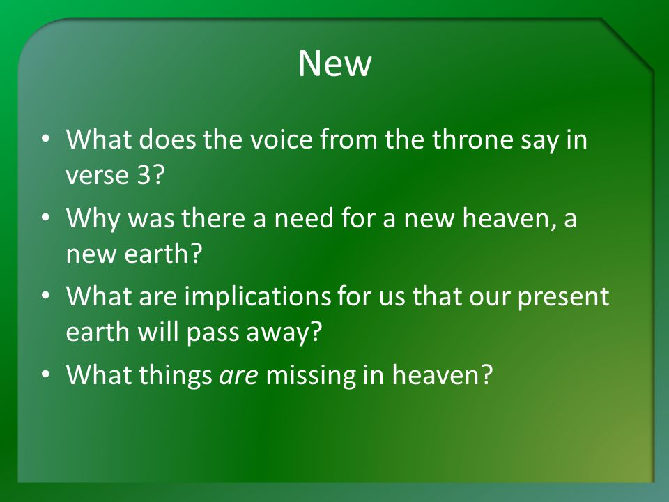New What does the voice from the throne say in verse 3.