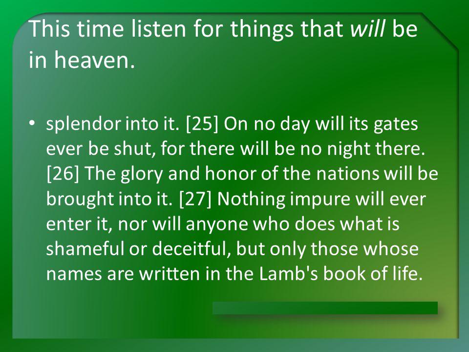 How Heavenly Is Heaven? July 27