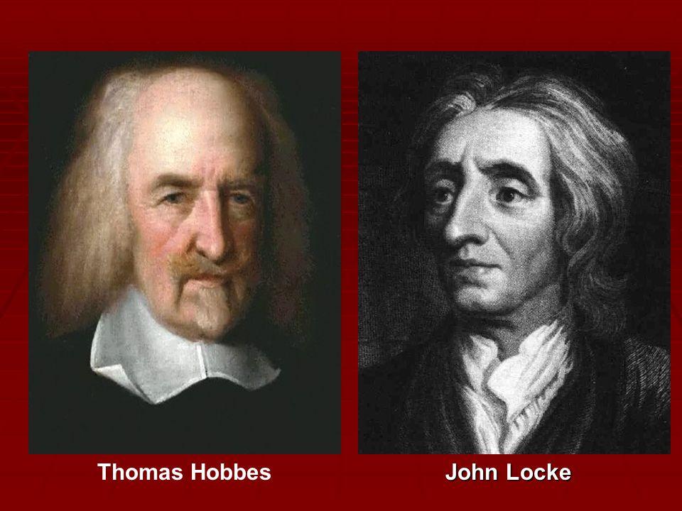 Thomas Hobbes John Locke