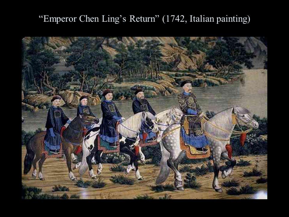 """Emperor Chen Ling's Return"" (1742, Italian painting)"