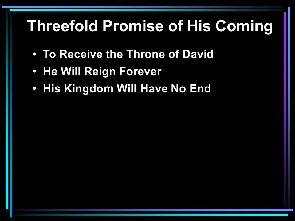 The Eternal Kingdom 2 Sam. 7:12-14