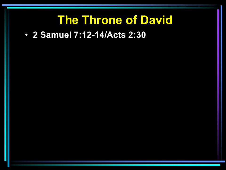 2 Samuel 7:12-14/Acts 2:30