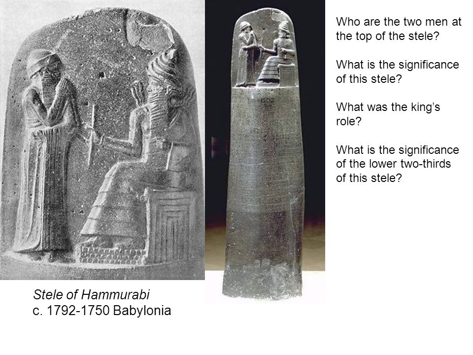 Stele of Hammurabi c. 1792-1750 Babylonia Who are the two men at the top of the stele.