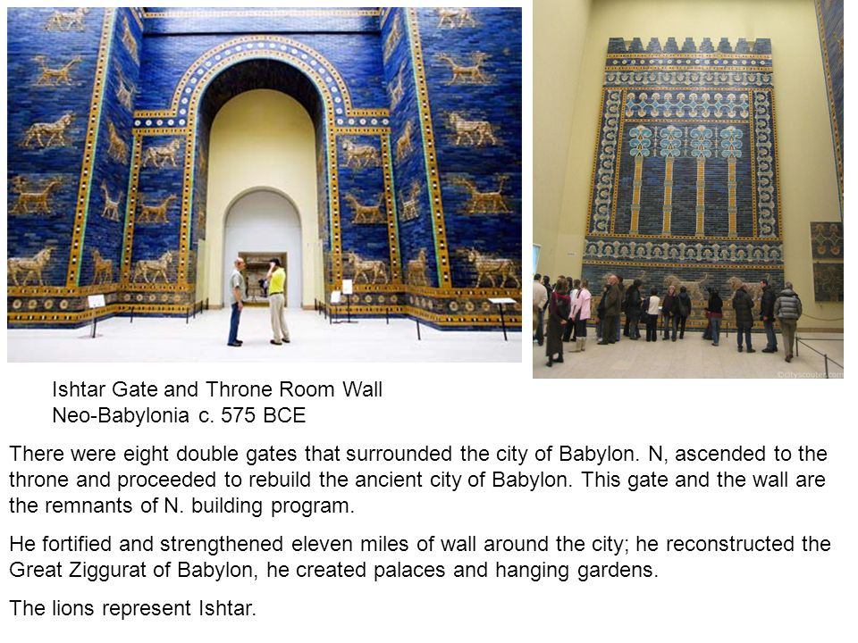 Ishtar Gate and Throne Room Wall Neo-Babylonia c.