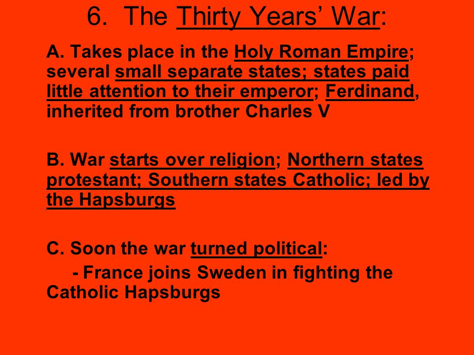 6.The Thirty Years' War: A.