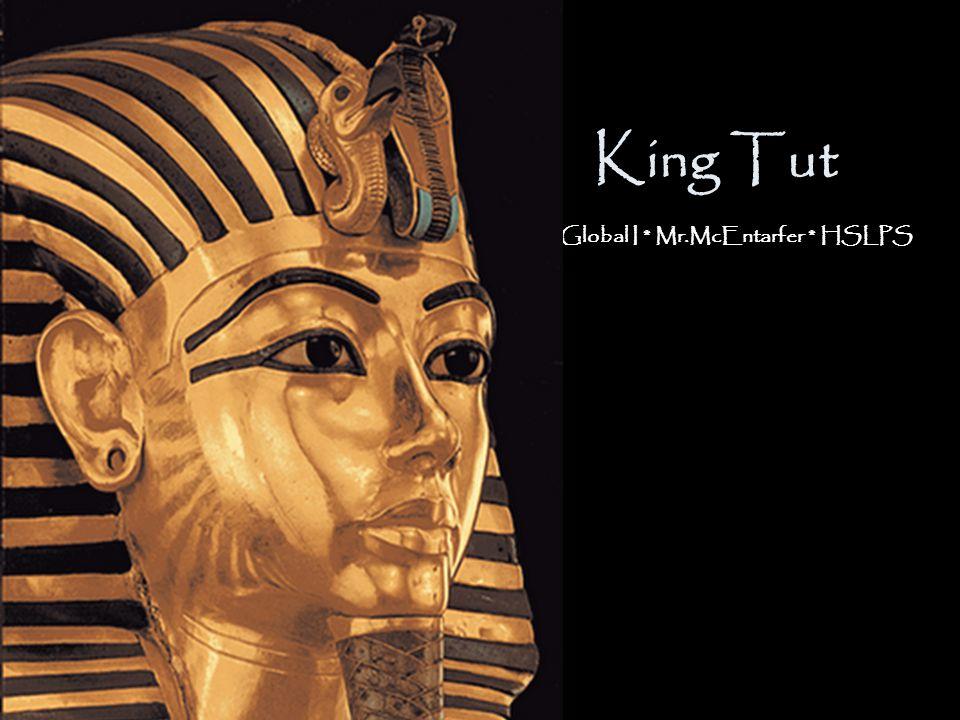 Aim: Was King Tutankhamen Tut a great pharaoh of Egypt.