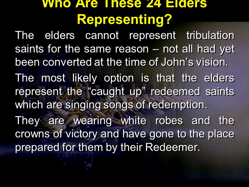 Who Are These 24 Elders Representing.
