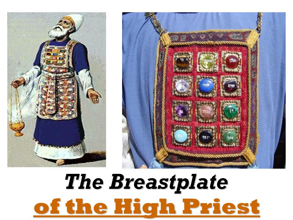 of the High Priest The Breastplate