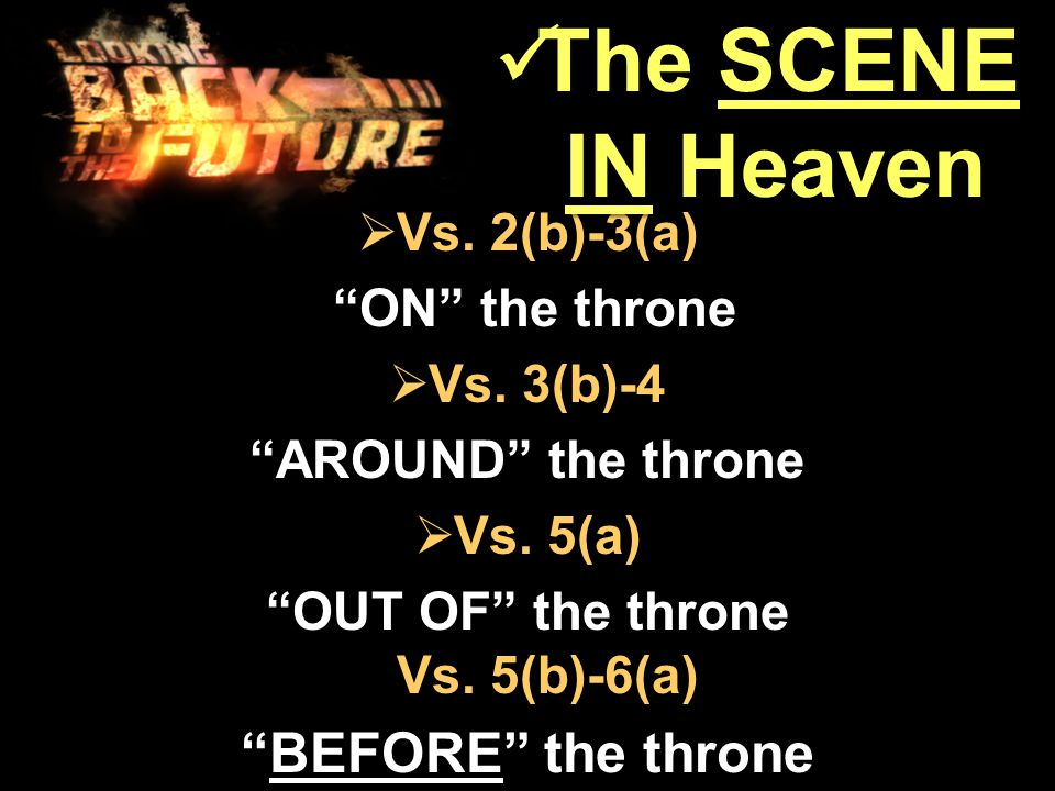  Vs. 2(b)-3(a) ON the throne ON the throne  Vs.