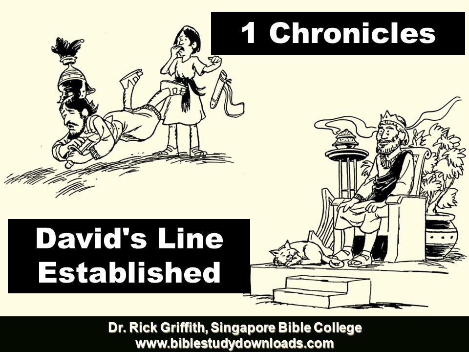 1 Chronicles David s Line Established Dr.