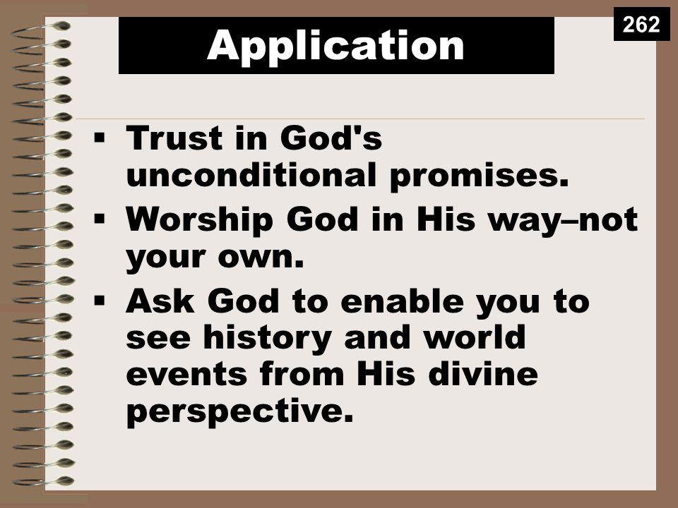 Application  Trust in God s unconditional promises.