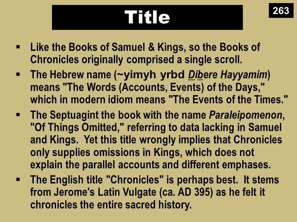 Argument  The central idea in Chronicles which unifies the entire account is the temple.