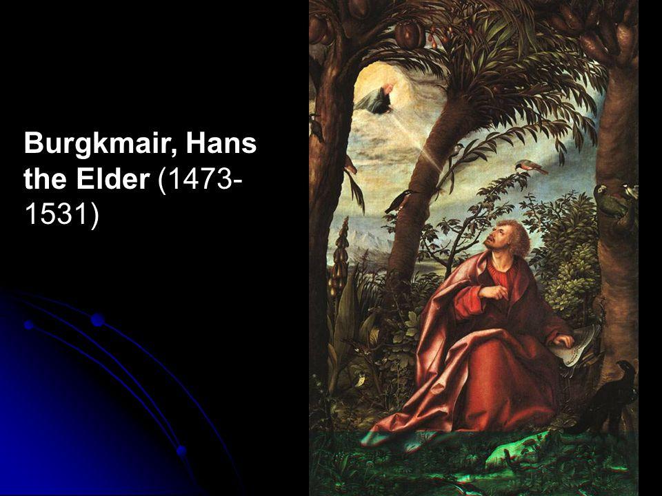 Burgkmair, Hans the Elder (1473- 1531)