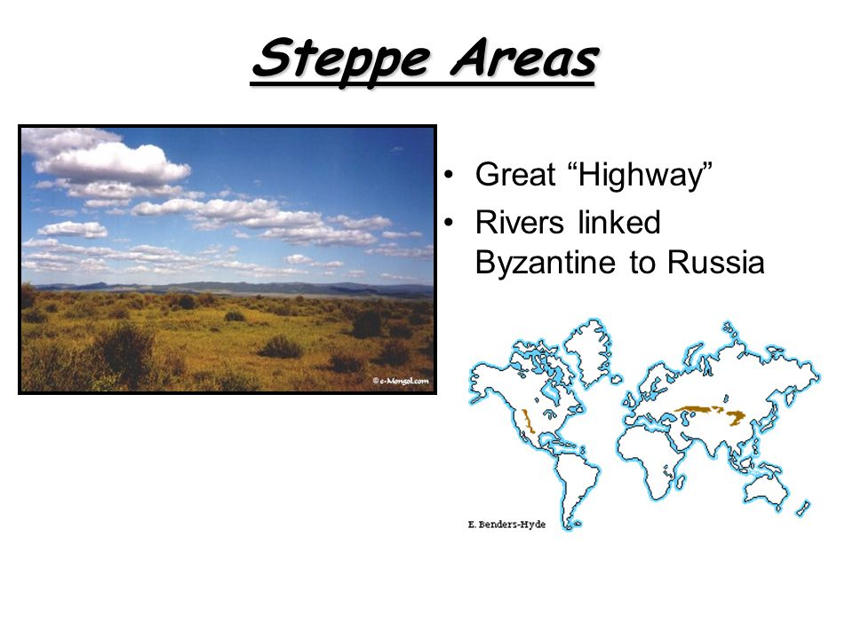 Great Highway Rivers linked Byzantine to Russia Steppe Areas