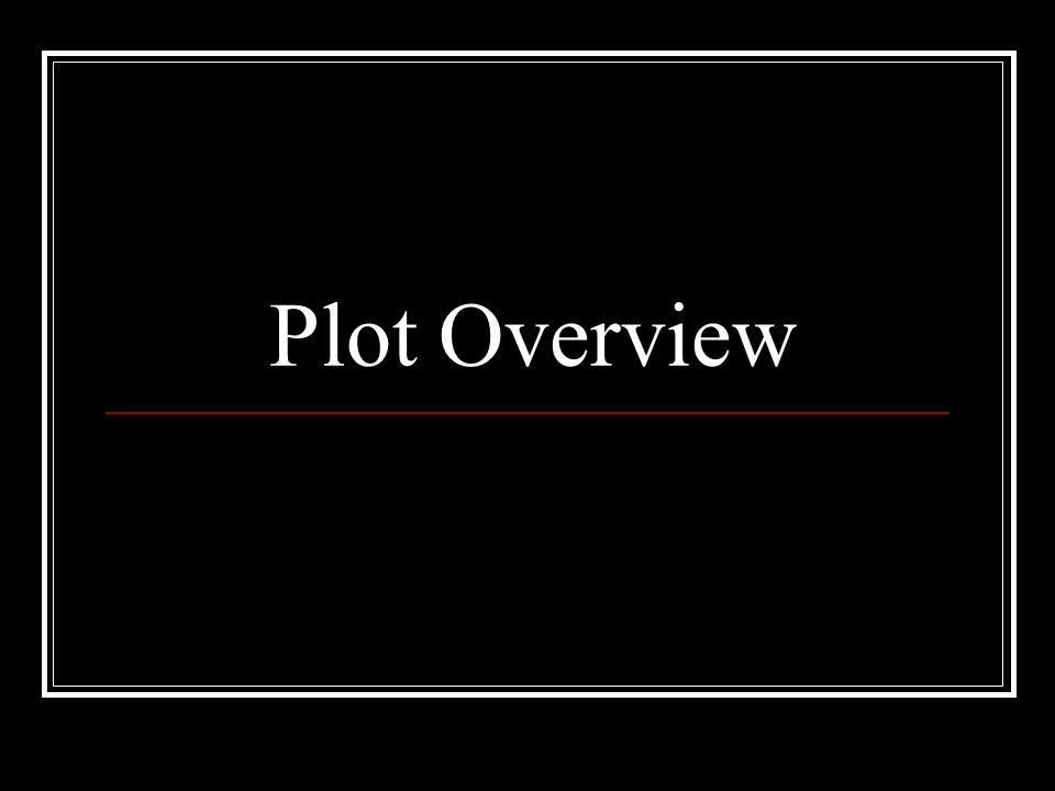 Plot Overview