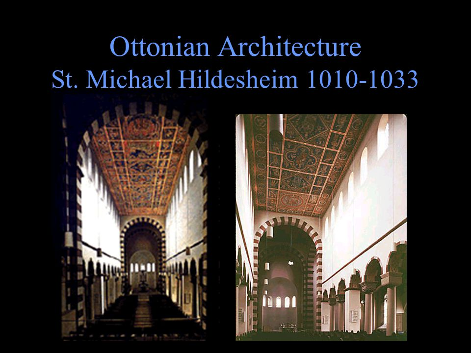 Ottonian Architecture St. Michael Hildesheim 1010-1033