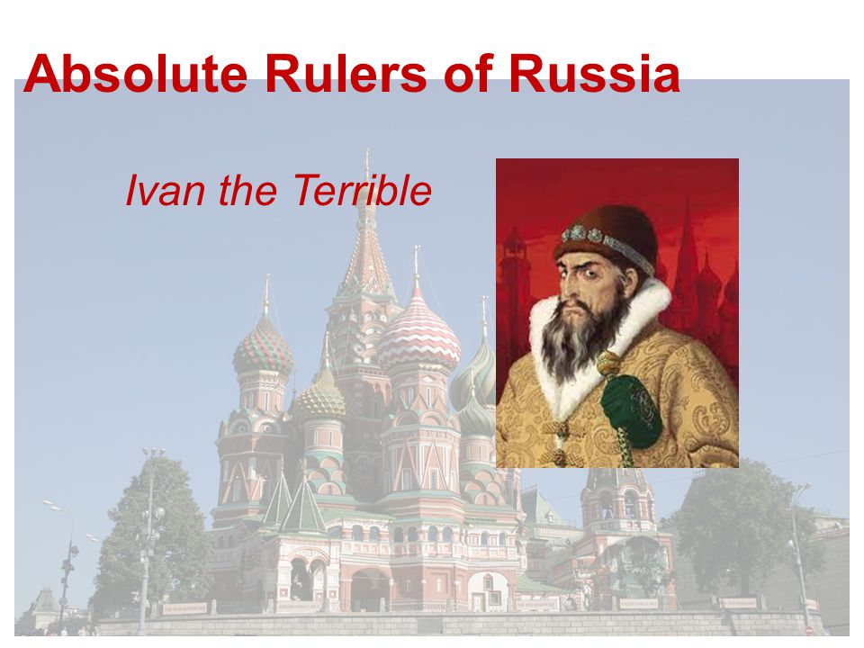 Absolute Rulers of Russia Ivan the Terrible