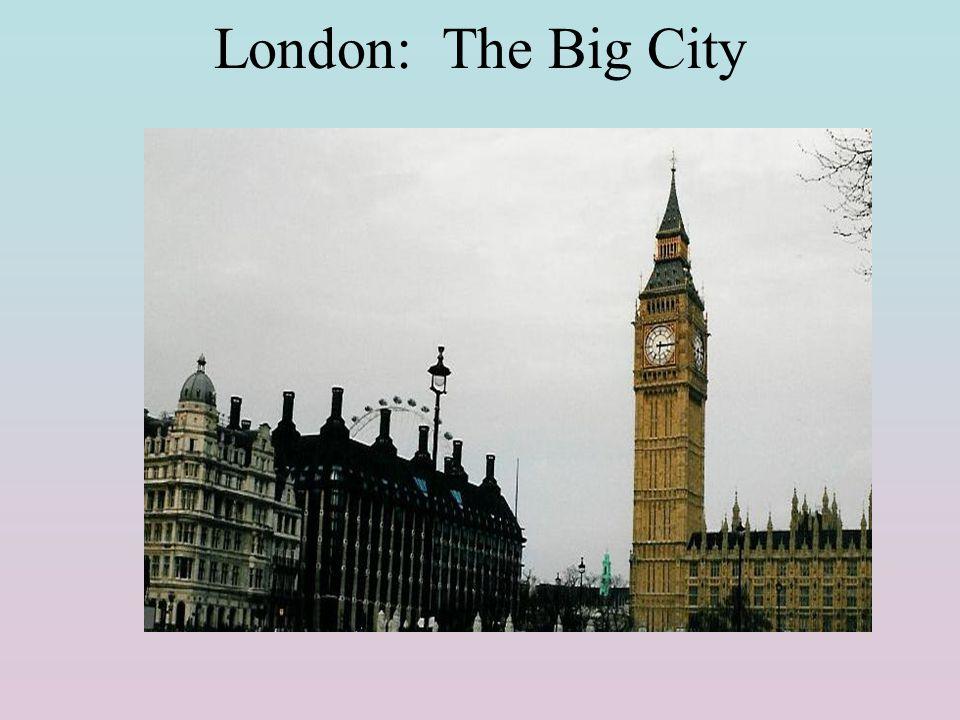 London: The Big City