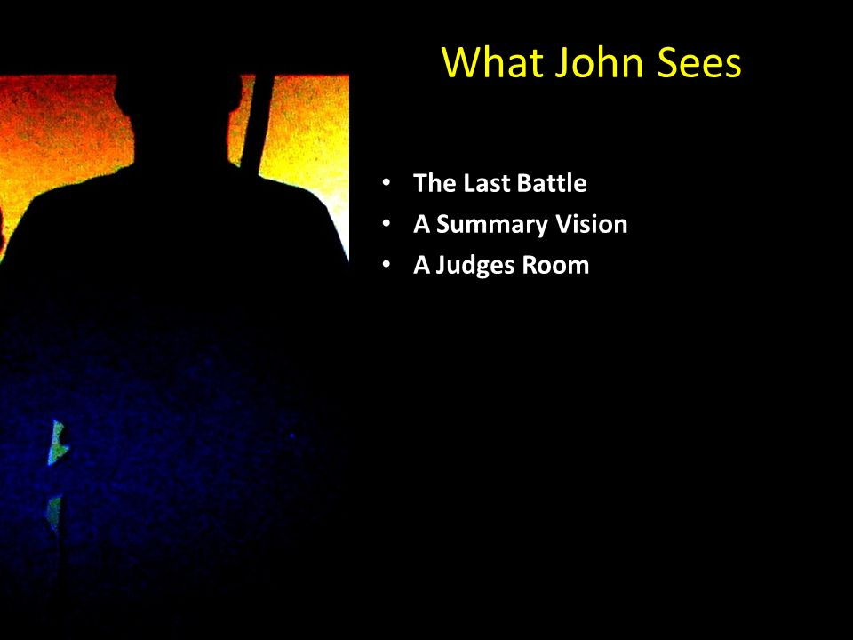 What John Sees The Last Battle A Summary Vision A Judges Room