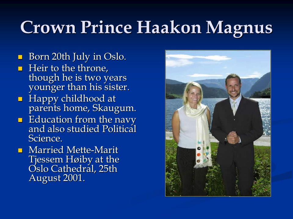 Crown Prince Haakon Magnus Born 20th July in Oslo.