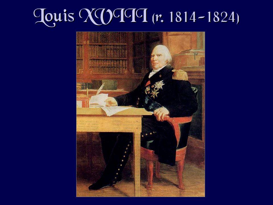 Louis XVIII (r. 1814-1824)