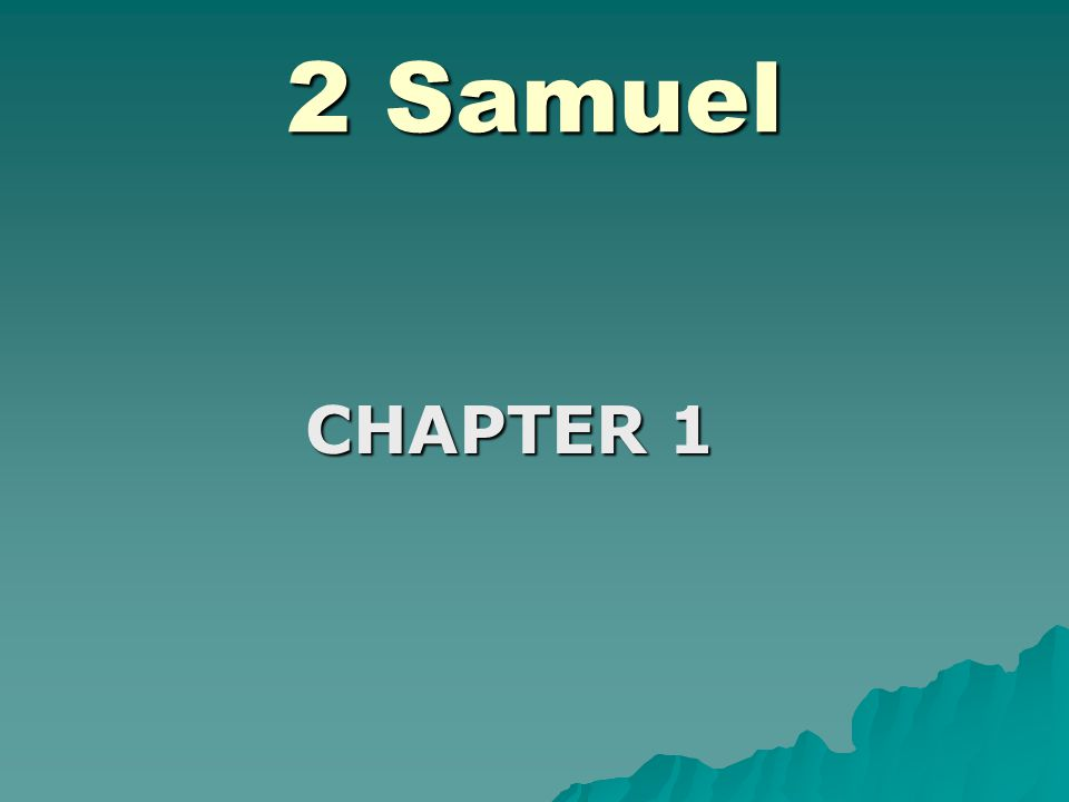 2 Samuel DAVID Ascent to the Throne