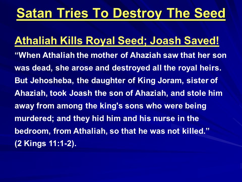 Satan Tries To Destroy The Seed Haman Seeks To Do Satan's Work And the letters were sent by couriers into all the king s provinces, to destroy, to kill, and to annihilate all the Jews, both young and old, little children and women, in one day, on the thirteenth day of the twelfth month, which is the month of Adar, and to plunder their possessions. (Esther 3:13).