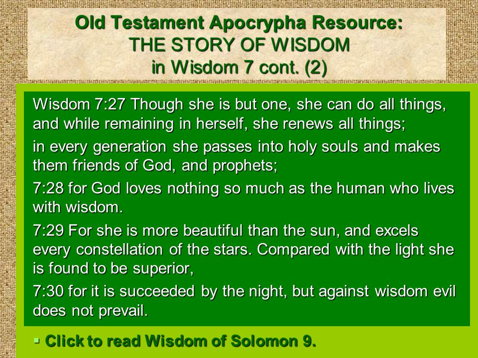 Old Testament Apocrypha Resource: THE STORY OF WISDOM in Wisdom 7 cont.